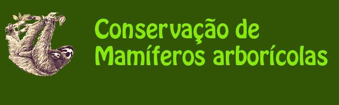 Conservação de Mamiferos Arboricolas
