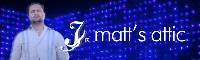 J Matt's Attic