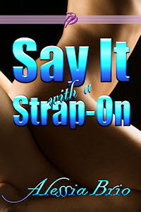Say It with a Strap-On