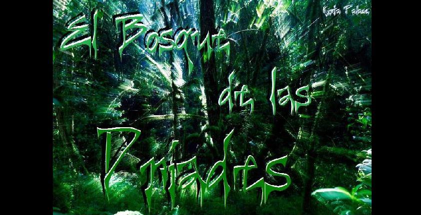 El Bosque de Las Dríades