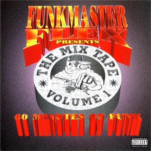 Funkmaster Flex - The Mixtape Vol. 1: 60 Minutes of Funk (1995)