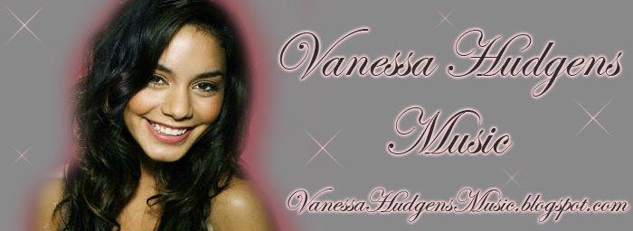Vanessa Hudgens Music