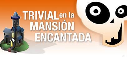 TRIVIAL EN LA MANSION ENCANTADA