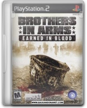 Download Download Brothers in Arms: Earned in Blood | PS2 | NTSC