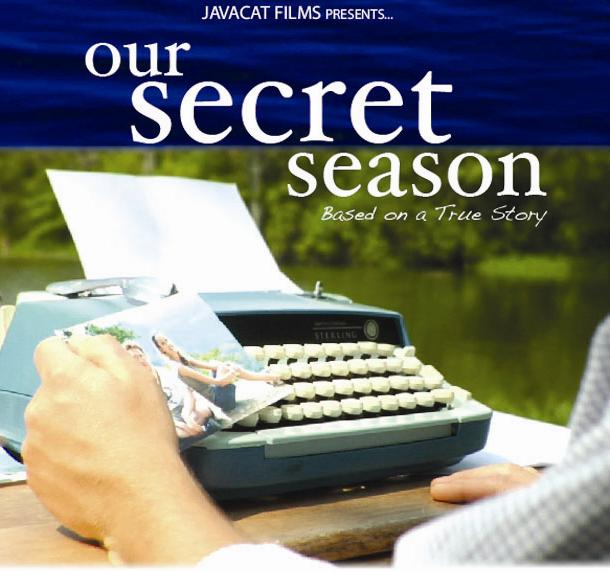 """Our Secret Season"" Film"
