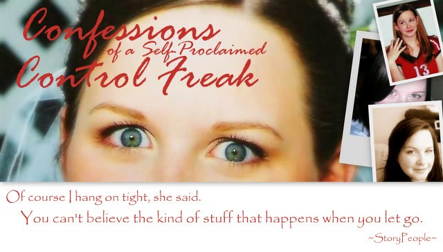 Confessions of a Self-Proclaimed Control Freak