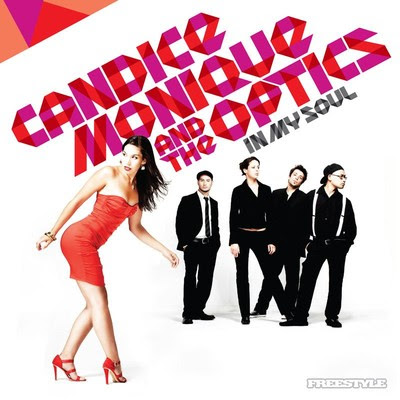 candice monique and the optics - In My Soul 2010     SOUL - FUNK