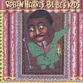 Robin Harris - Bebe's Kids 1989