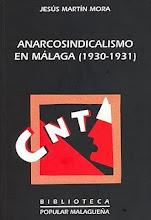 ANARCOSINDICALISMO EN MÁLAGA (1930-1931)