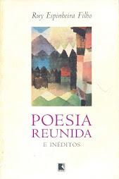Poesia reunida - Ruy Espinheira Filho
