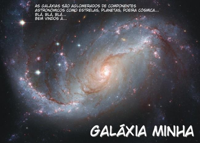 Galáxia Minha