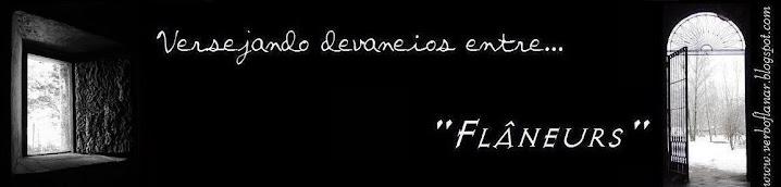 Flaneurs'...