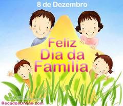 08 de dezembro - Dia da Família