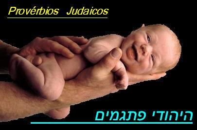 Conhecer o Judaísmo: Provérbios Judaicos