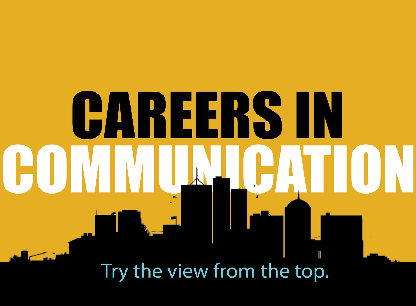 a career in communication Communications, broadcasting, and journalism 3d animation careers: job description & salary information  what are the pros and cons of a career in graphic communications get real job descriptions and education requirements to see if a career in graphic communications is right for you.