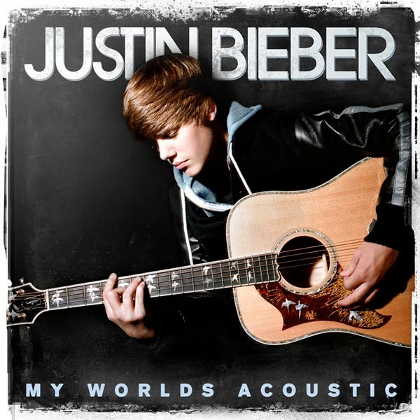 album justin bieber my worlds acoustic. My Worlds Acoustic is a remix