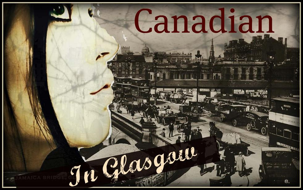 Canadian in Glasgow