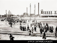 Historic and beautiful photographs from leaving the refinery workers in Abadan in 1292