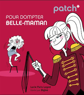 Dompter belle-maman de Lucie Paris-Legret, éditions First