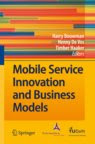 Mobile Service Innovation and Business Models (co-author)