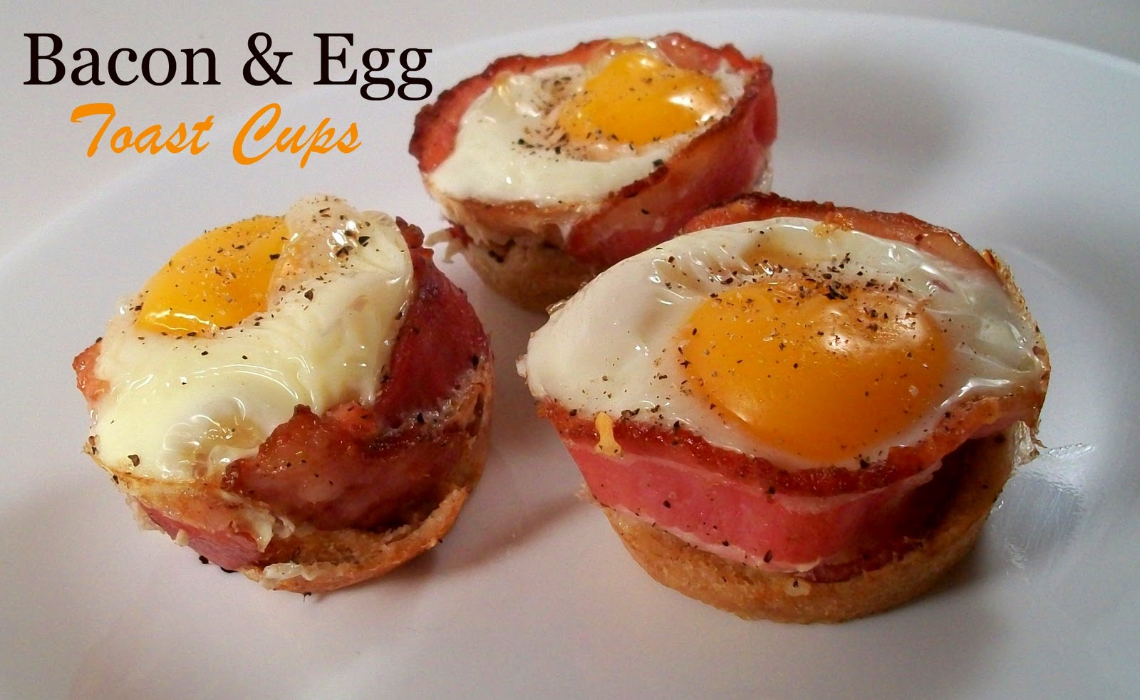 The Farm Girl Recipes: Bacon & Egg Toast Cups