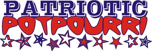 Patriotic Potpourri