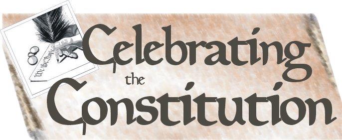 Celebrate the Constitution