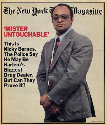 http://3.bp.blogspot.com/_ls-WhFHuaS8/SHLctpqMXpI/AAAAAAAAAXY/O4g-B83eYsk/s400/nicky_barnes_1977_ny_times_magazine_cover_mr_untouchable_movie_image.jpg