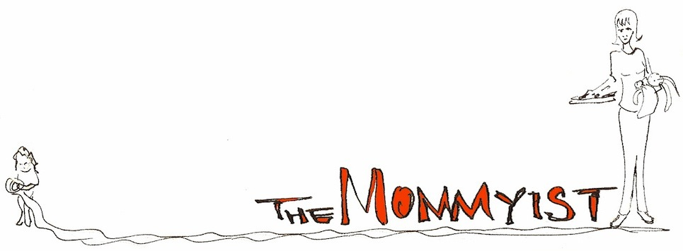 The Mommyist