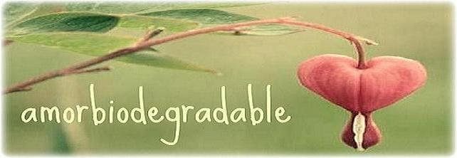 amorbiodegradable