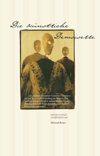 Die künstliche Demoiselle, Erzählung, ist auch als Hörbuch erhältlich [gesprochen vom Autor, mit akustischer Kulisse, Musik und ›Hintergrundgeräuschen‹].[ISBN 978-3-938031-26-1]