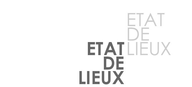 ETAT DE LIEUX