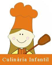 Culinária Infantil (clique para ver as receitas)
