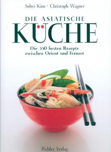 Gusto aroma neues kochbuch die asiatische k che von sohyi kim for Die fettverbrennungs kuche buch