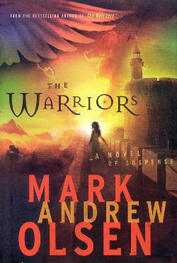 The Warriors by Mark Andrew Olsen