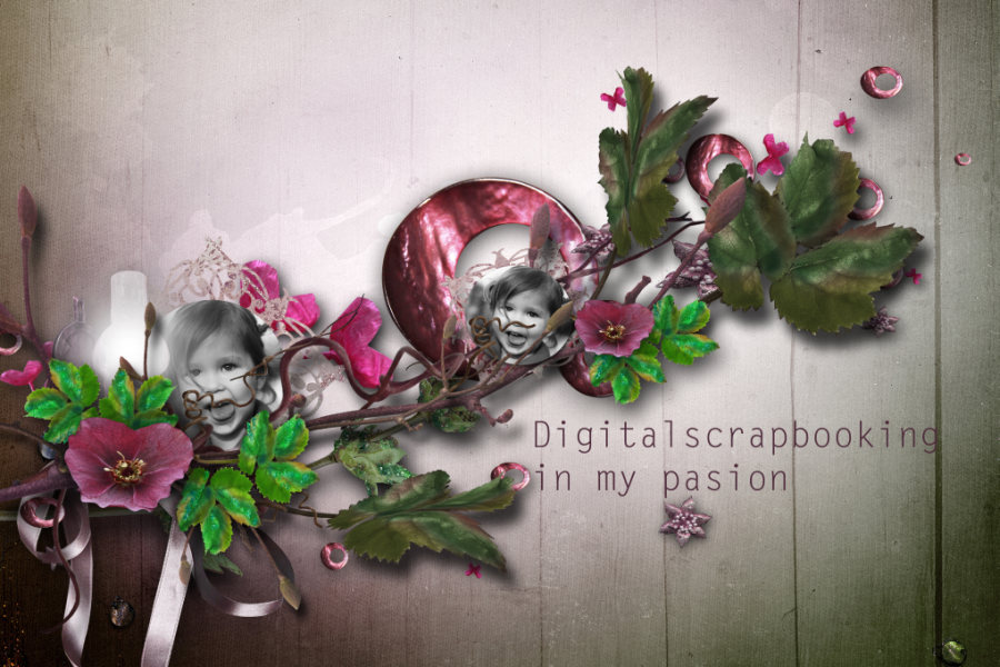 Digitalscrapbooking in my pasion