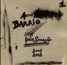 ARTUR BARRIO///UMA IDÉIASITUAÇÃO