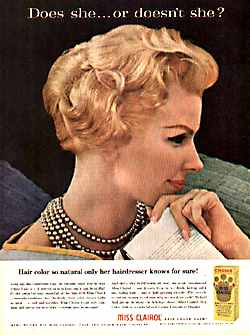Clairol commercial tagline was first used in 1952