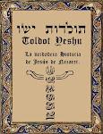 "» El Toldot Yesh""u- תולדות יש""ו"