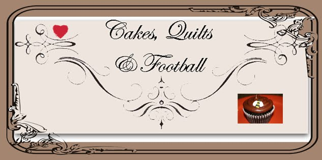 Cakes, Quilts & Football