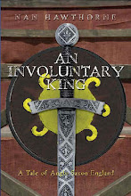 AN INVOLUNTARY KING: A TALE OF ANGLO SAXON ENGLAND