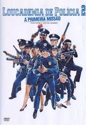 Baixar Filme Loucademia de Polícia 2 – Primeira Missão (Dual Audio)