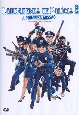 Loucademia de Polícia 2 - Primeira Missão (Dual Audio)