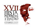 Fiesta Provincial del Teatro Catamarca 14 al 18 de Octubre 2009