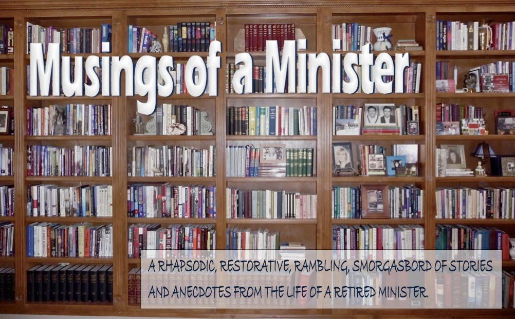 MUSINGS OF A MINISTER