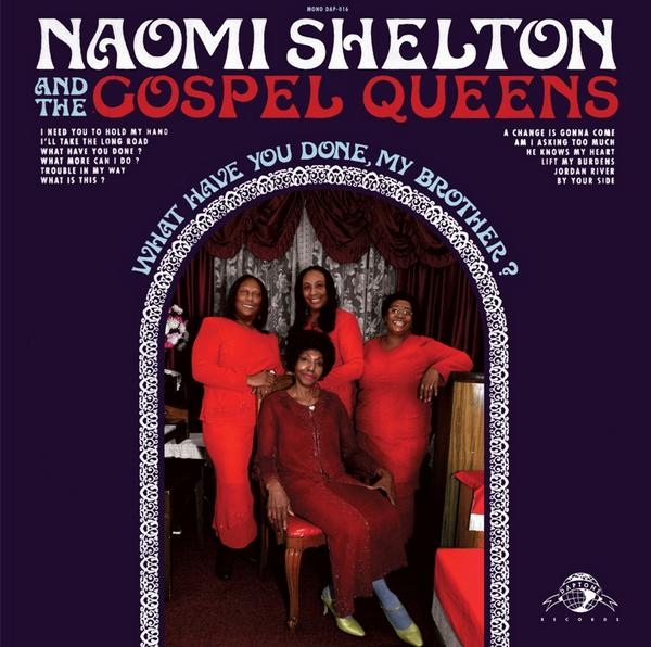 Naomi Shelton And The Gospel Queens Cold World