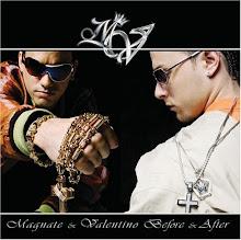 MAGNATE Y VALENTINO