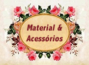 Material &amp; Acessrios