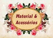Material & Acessórios