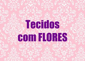 Tecidos Floridos